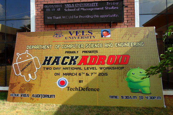 Two Day National Level Workshop on HACK ADROID, organized by Dept of CSE, on 06 - 07 Mar 2015