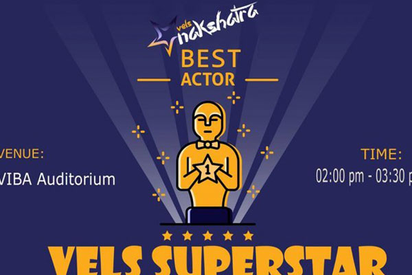 Vels Nakshatra 2k17 - Vels Super Star, on 23 & 27 Feb 2017